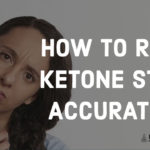 how to read ketone strips accurately