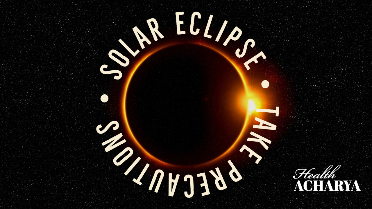 health safety during solar eclipse India