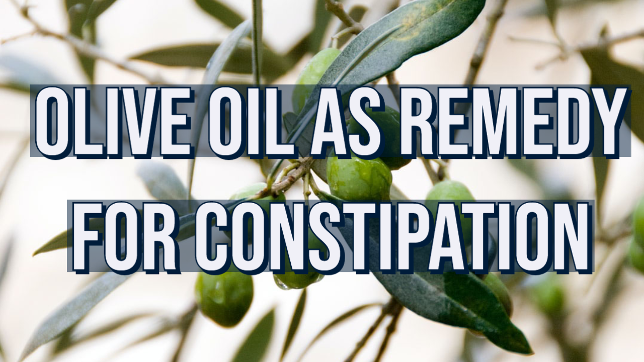 olive oil as home remedy for constipation