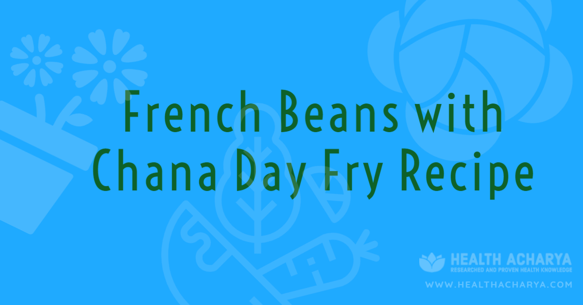 french bean chana dal fry recipe