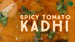 Spicy tomato kadhi recipe